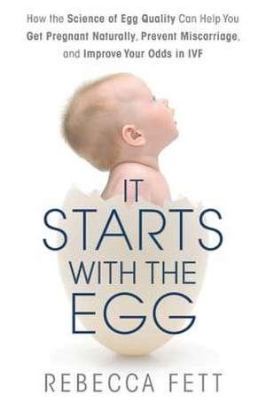 It Starts with the Egg de Rebecca Fett