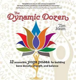 Dynamic Dozen de Tim Keim