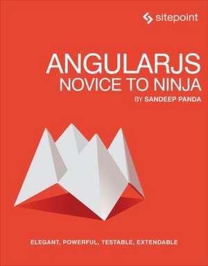 AngularJS – Novice to Ninja de Sandeep Panda