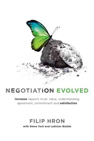 Negotiation Evolved de Filip Hron