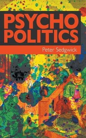 Psycho Politics