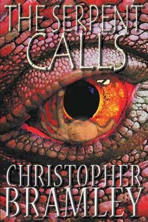 The Serpent Calls de Christopher Bramley