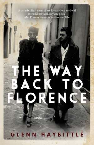 The Way Back to Florence de Glenn Haybittle
