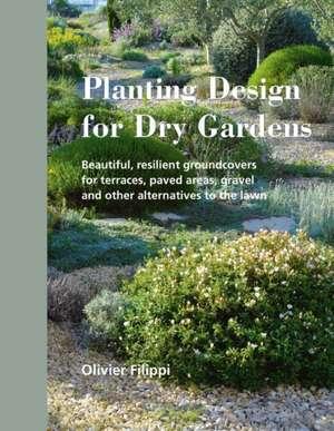 Planting Design for Dry Gardens imagine