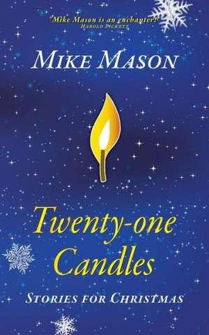 Twenty-One Candles de Mike Mason