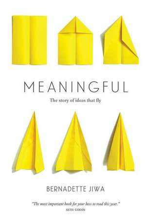 Meaningful de Bernadette Jiwa