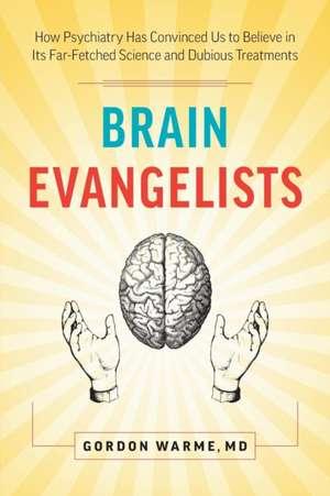 Brain Evangelists