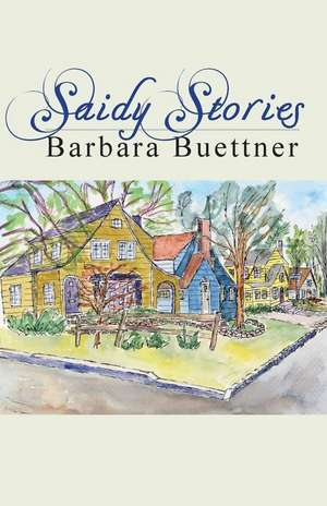 Saidy Stories de Barbara Buettner