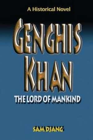 Genghis Khan de Sam Djang