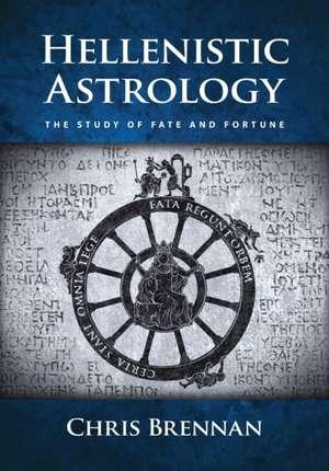 Hellenistic Astrology de Chris Brennan