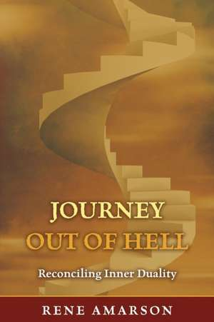 Journey Out of Hell de Rene Amarson