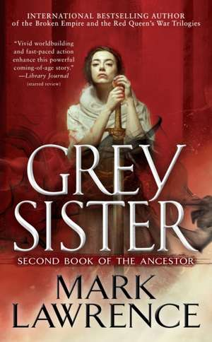 Grey Sister de Mark Lawrence