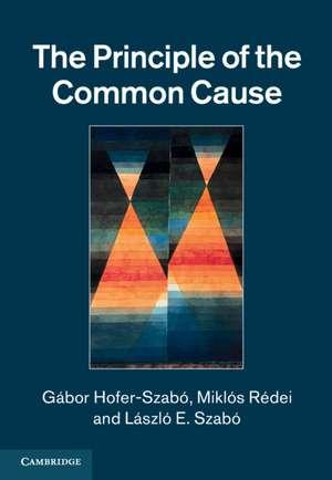 The Principle of the Common Cause de Gábor Hofer-Szabó