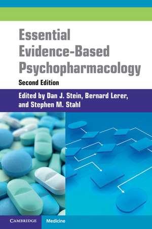 Essential Evidence-Based Psychopharmacology de Dan Stein
