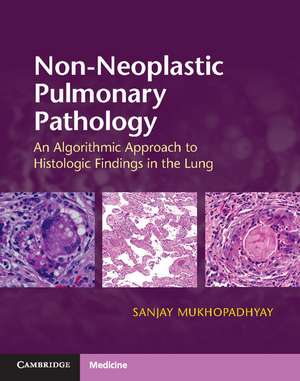 Non-Neoplastic Pulmonary Pathology with Online Resource