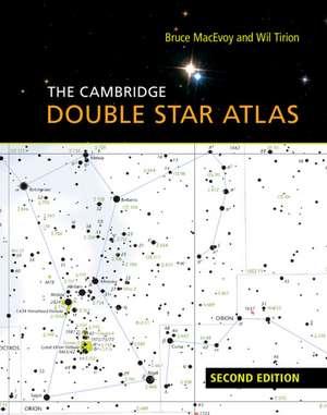 The Cambridge Double Star Atlas de Bruce MacEvoy