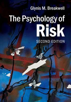 The Psychology of Risk de Glynis M. Breakwell