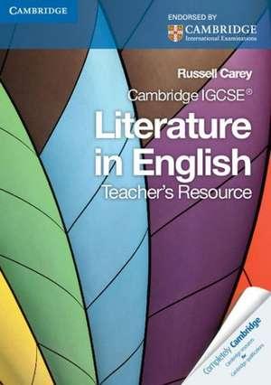 Cambridge IGCSE Literature in English Teacher's Resource de Russell Carey