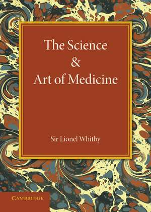 The Science and Art of Medicine