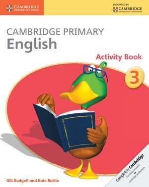 Cambridge Primary English Activity Book Stage 3 Activity Book de Gill Budgell