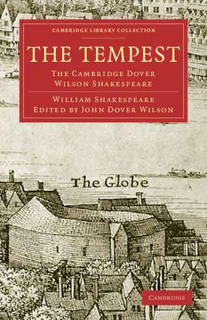 The Tempest: The Cambridge Dover Wilson Shakespeare de William Shakespeare