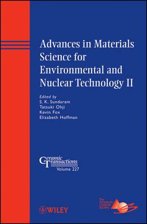 Advances in Materials Science for Environmental and Nuclear Technology II de S. K. Sundaram