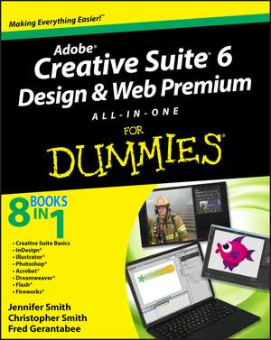 Adobe Creative Suite 6 Design and Web Premium All–in–One For Dummies de Jennifer Smith
