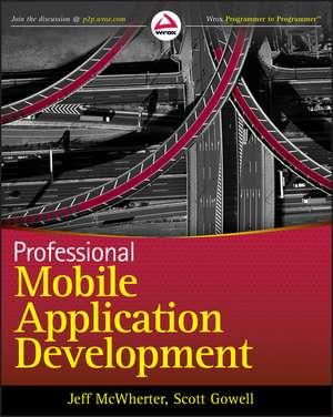 Professional Mobile Application Development de Jeff McWherter