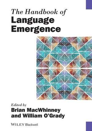 The Handbook of Language Emergence