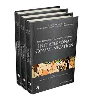 The International Encyclopedia of Interpersonal Communication, 3 Volume Set