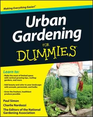 Urban Gardening For Dummies de National Gardening Association