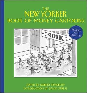 The New Yorker Book of Money Cartoons de Robert Mankoff