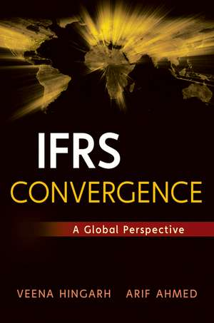 IFRS Convergence: A Practical Perspective de Arif Ahmed
