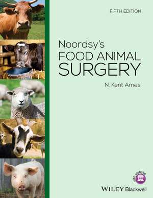 Noordsy′s Food Animal Surgery