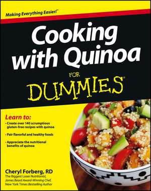 Cooking with Quinoa For Dummies de Cheryl Forberg