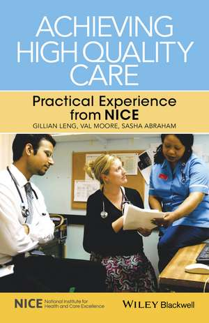 Achieving High Quality Care