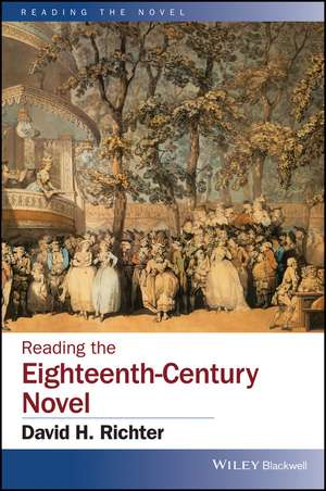 Reading the Eighteenth–Century Novel