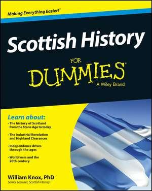 Scottish History For Dummies de William Knox