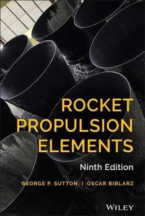 Rocket Propulsion Elements de George P. Sutton