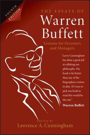 The Essays of Warren Buffett, 4th Edition de Lawrence A. Cunningham