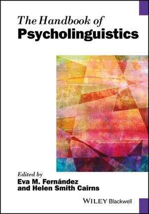 The Handbook of Psycholinguistics
