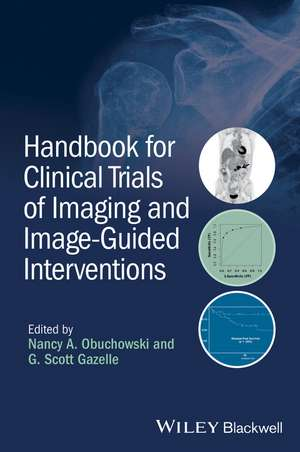 Handbook for Clinical Trials of Imaging and Image-Guided Interventions