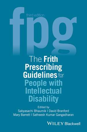 The Frith Prescribing Guidelines for People with Intellectual Disability de Sabyasachi Bhaumik