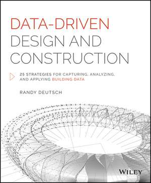 Data–Driven Design and Construction