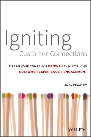 Igniting Customer Connections