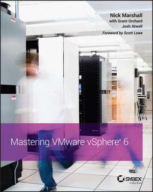 Mastering VMware vSphere 6 de Nick Marshall