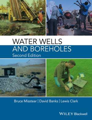 Water Wells and Boreholes de Bruce Misstear