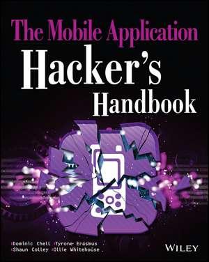 The Mobile Application Hacker′s Handbook