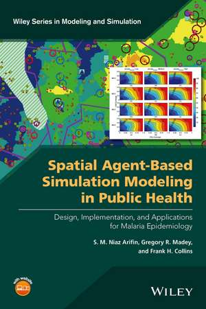 Spatial Agent–Based Simulation Modeling in Public Health