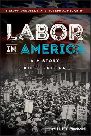 Labor in America: A History de Melvyn Dubofsky
